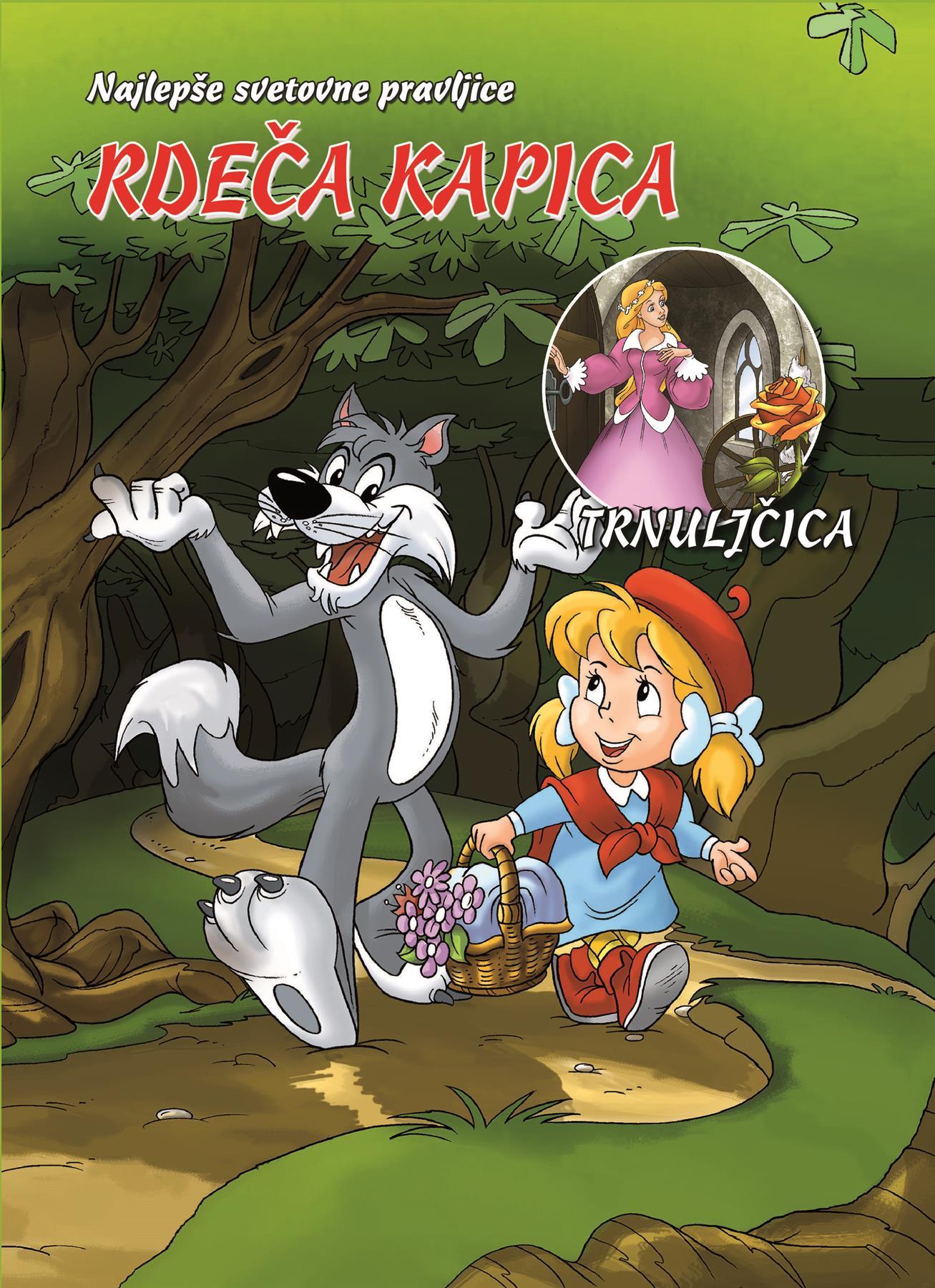 Literatura RDEČA KAPICA/TRNULJČICA KNJIGA